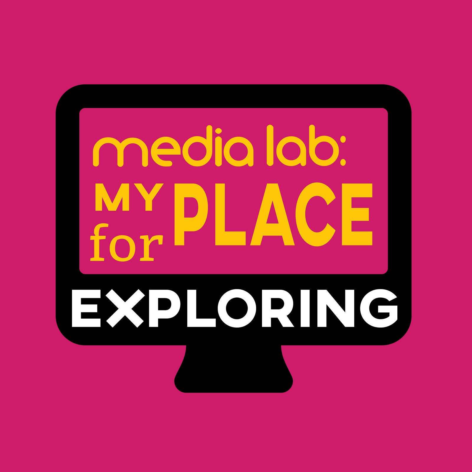 Media lab: my place for exploring