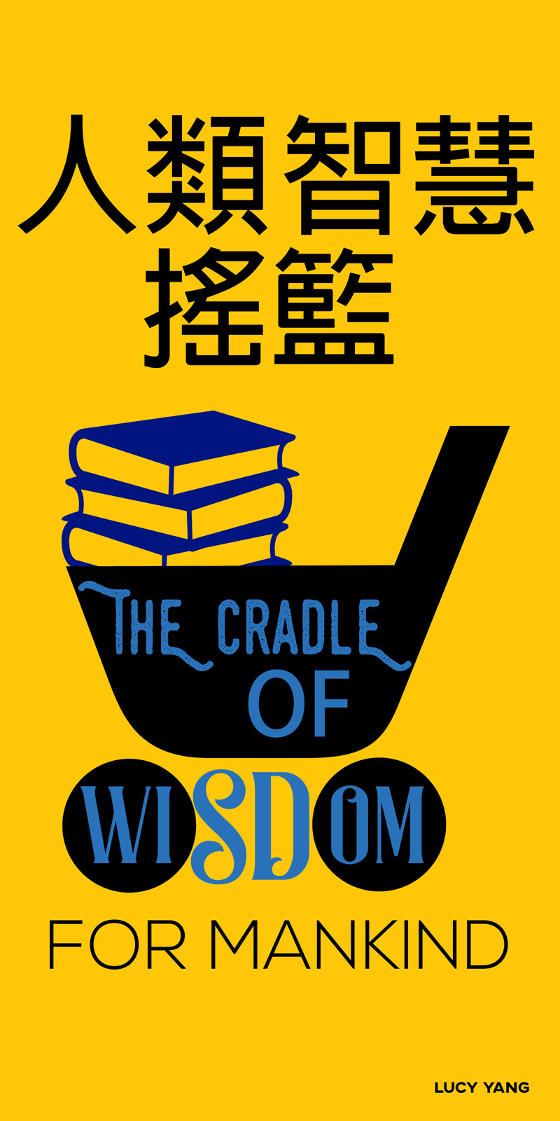 The cradle of wisdom for mankind.