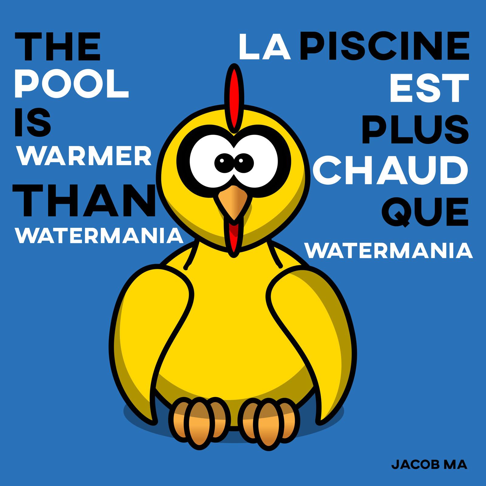 La piscine est plus chaud que Watermania. (The pool is warmer than Watermania)