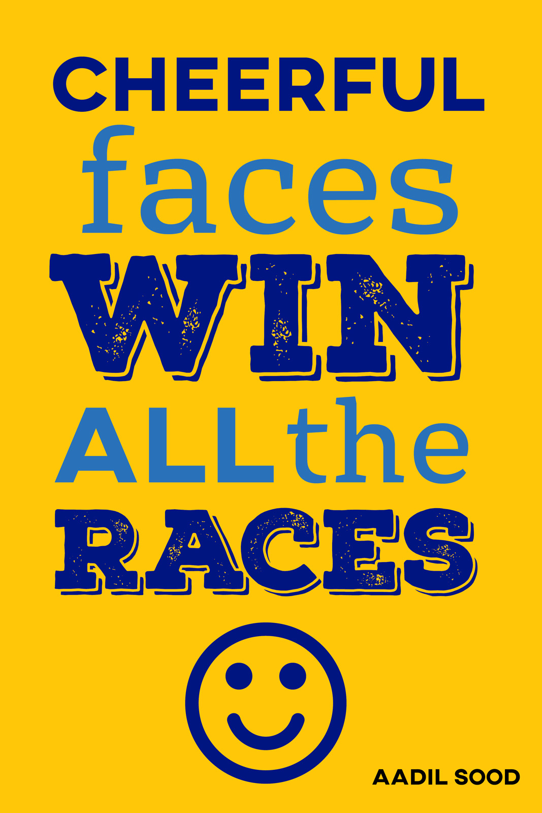 Cheerful faces win the races