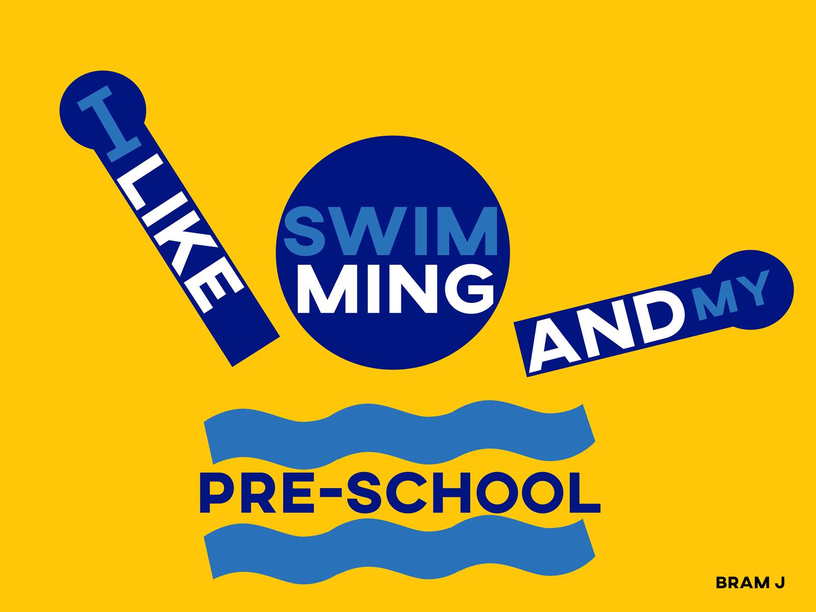 I like swimming and my pre-school.