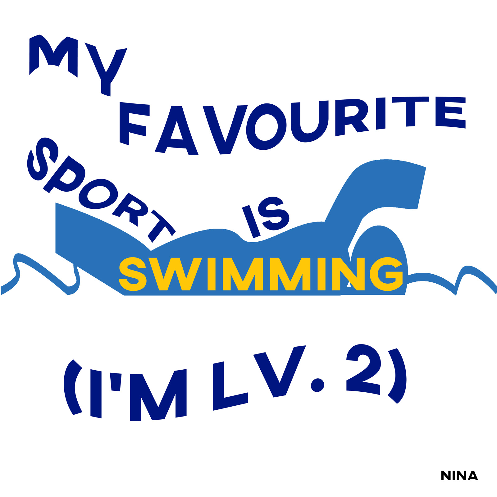 My favourite sport is swimming. I am level 2.